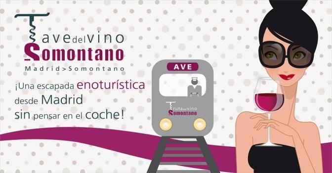 """SOMONTANO Y MADRID UNIDAS POR EL """"A.V.E. DEL VINO"""" ¡Enoturismo sin coche, ideal!"""